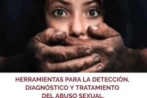 HERRAMIENTAS PARA LA DETECCIÓN, DIAGNÓSTICO Y TRATAMIENTO DEL ABUSO SEXUAL INTERVENCIONES EN UN NUEVO ESCENARIO