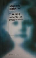 Malacrea, Marinella. Trauma y reparación: el tratamiento del abuso sexual en la infancia. Barcelona : Paidos; 2018.